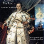 The Road of Hasekura Tsunenaga